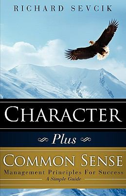 eBook Character Plus Common Sense Management Principles For Success