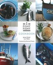Fishy Fishy Cookbook Seafood Brasserie