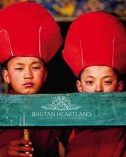 Bhutan Heartland Travels In The Land Of The Thunder Dragon