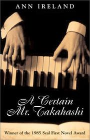 A Certain Mr. Takahashi by Ann Ireland