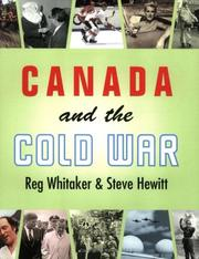 Canada and the Cold War by Reginald Whitaker