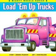 Load 'Em Up Trucks (Mighty Wheels) PDF