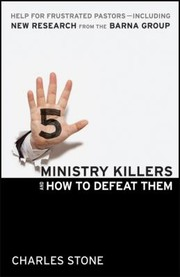 5 Ministry Killers And How To Defeat Them Help For Frustrated Pastors Including New Research