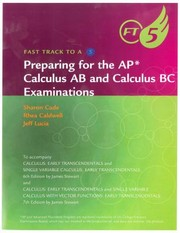 Cover of: Fast Track To A 5 Preparing For The Ap Calculus Ab And Calculus Bc Examinations