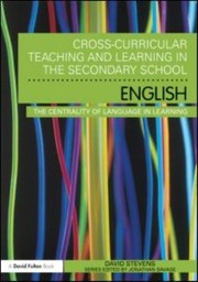Crosscurricular Teaching And Learning In The Secondary School English The Centrality Of Language In Learning