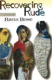Recovering Rude by Rana Bose