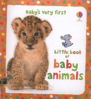 Babys Very First Little Book Of Baby Animals