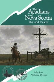 The Acadians of Nova Scotia by Sally Ross