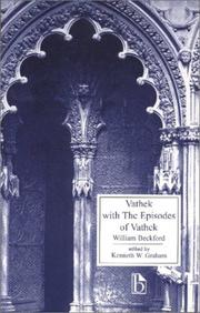 Vathek, with the episodes of Vathek by William Beckford