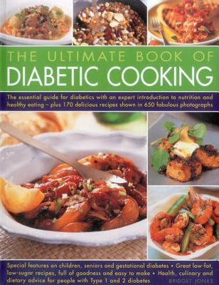 The ultimate book of diabetic cooking the essential guide for the ultimate book of diabetic cooking the essential guide for diabetics with an expert introduction to nutrition and healthy eating plus 170 delicious forumfinder Choice Image