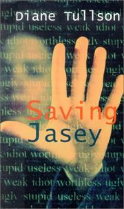 Saving Jasey by Diane Tullson