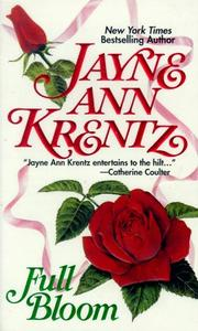Full Bloom by Jayne Ann Krentz