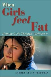 When girls feel fat by Sandra Susan Friedman