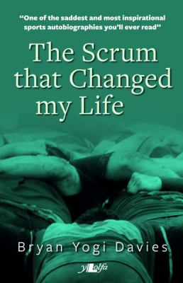 Ebook the scrum that changed my life the autobiography of bryan yogi ebook the scrum that changed my life the autobiography of bryan yogi davies download online audio id9zqohvd fandeluxe Choice Image