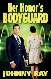 Her Honors Bodyguard Paperback Version