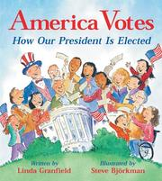 America Votes by Linda Granfield