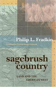 Sagebrush country by Philip L. Fradkin