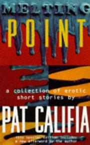 Melting point by Patrick Califia-Rice