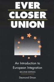 Ever closer union? by Desmond Dinan