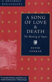 A song of love and death by Conrad, Peter