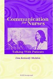 Communication for nurses by Lisa Kennedy Sheldon
