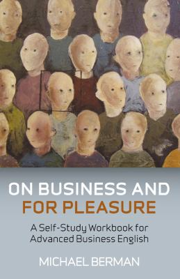 Ebook on business and for pleasure a selfstudy workbook for advanced ebook on business and for pleasure a selfstudy workbook for advanced business english students download online audio id4caxbjy fandeluxe Gallery