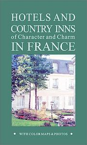 Hotels and Country Inns of Character and Charm in France (Rivages Hotels of Character & Charm) PDF