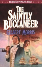 The saintly buccaneer by Gilbert Morris
