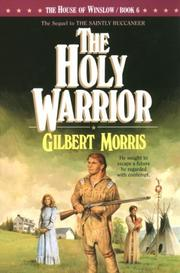 The holy warrior by Gilbert Morris