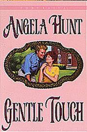 Cover of: Gentle touch by Angela Elwell Hunt