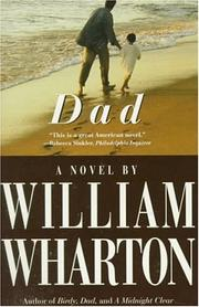 Dad by William Wharton