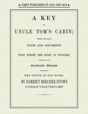 A key to Uncle Tom's cabin by Harriet Beecher Stowe