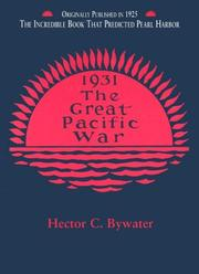 The great Pacific war by Hector C. Bywater
