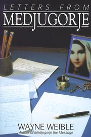 Letters from Medjugorje by Wayne Weible