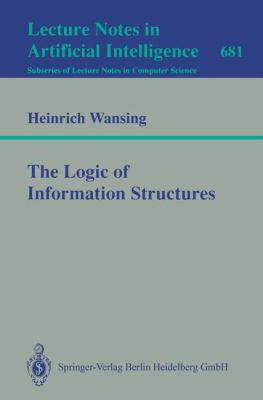 eBook The Logic of Information Structures Lecture Notes in Computer