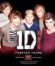 Forever Young Our Official X Factor Story