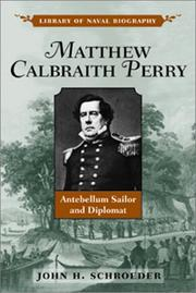 Matthew Calbraith Perry by John H. Schroeder