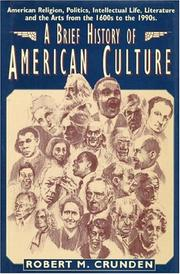 A brief history of American culture by Robert Morse Crunden