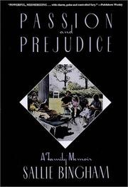Passion and prejudice by Sallie Bingham