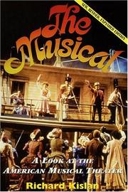 The musical by Richard Kislan
