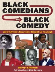 Black Comedians on Black Comedy by Darryl J. Littleton
