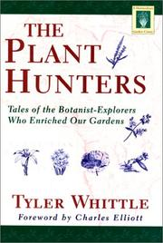 The plant hunters by Michael Sidney Tyler-Whittle