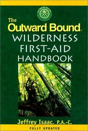 The outward bound wilderness first-aid handbook by Jeff Isaac