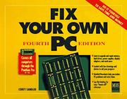 Fix Your Own PC by Corey Sandler