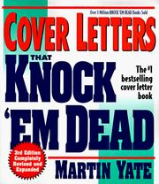 Cover letters that knock 'em dead by Martin John Yate