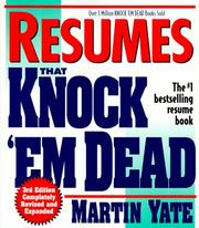 Resumes that knock 'em dead by Martin John Yate