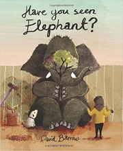 Cover of: Have You Seen Elephant?