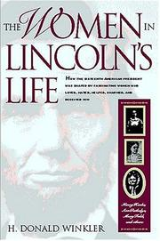 The women in Lincoln's life by H. Donald Winkler
