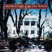 Architecture of the Old South by Mills Lane