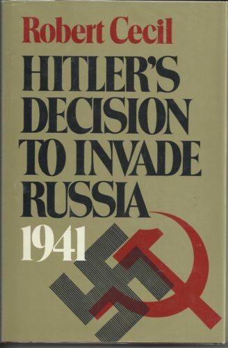 Hitler's decision to invade Russia, 1941. —